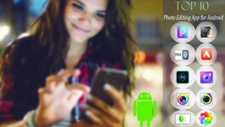 Top 10 Photo Editing App For Android | Clipping World