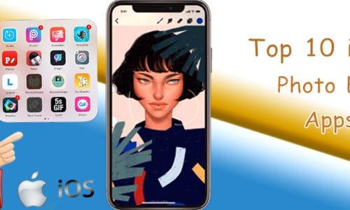 Top 10 Best iOS Photo Editing App in 2021