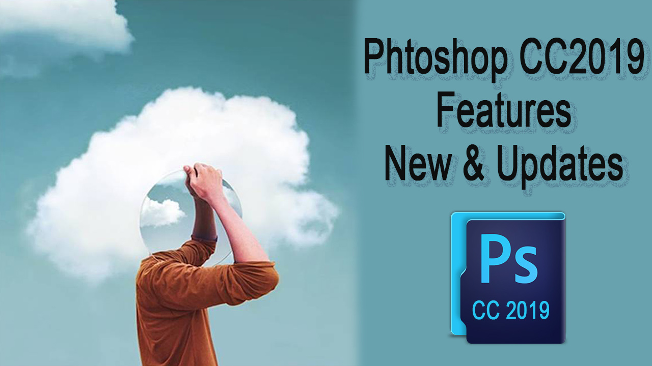 Photoshop CC2019 Features_Clipping World