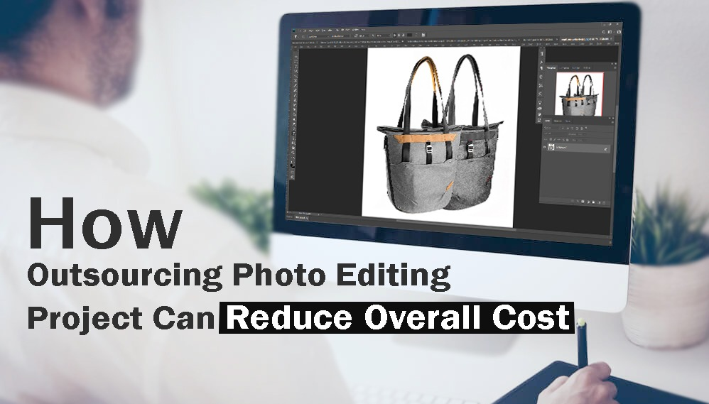 Reduce Cost by Outsourcing Photo Editing