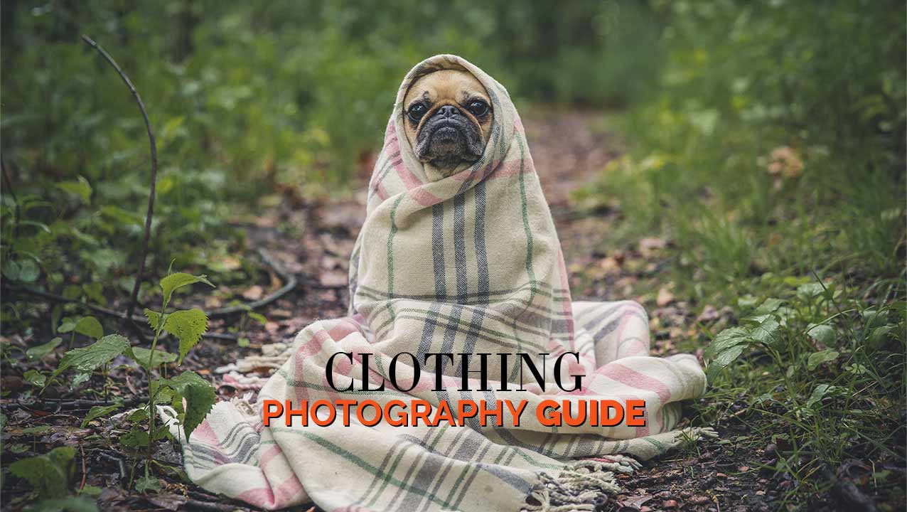 Clothing Photography Guide for Beginners
