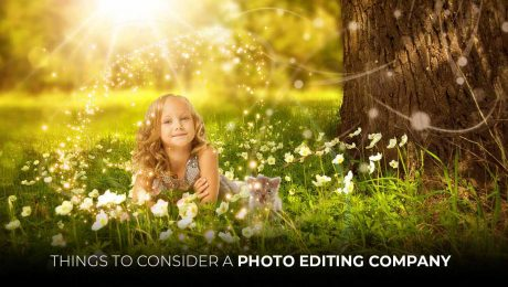 Things to consider a photo editing company