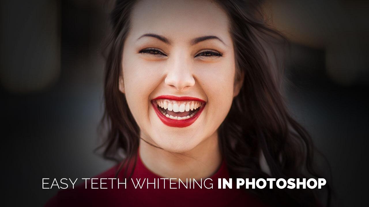 Easy Teeth Whitening in Photoshop