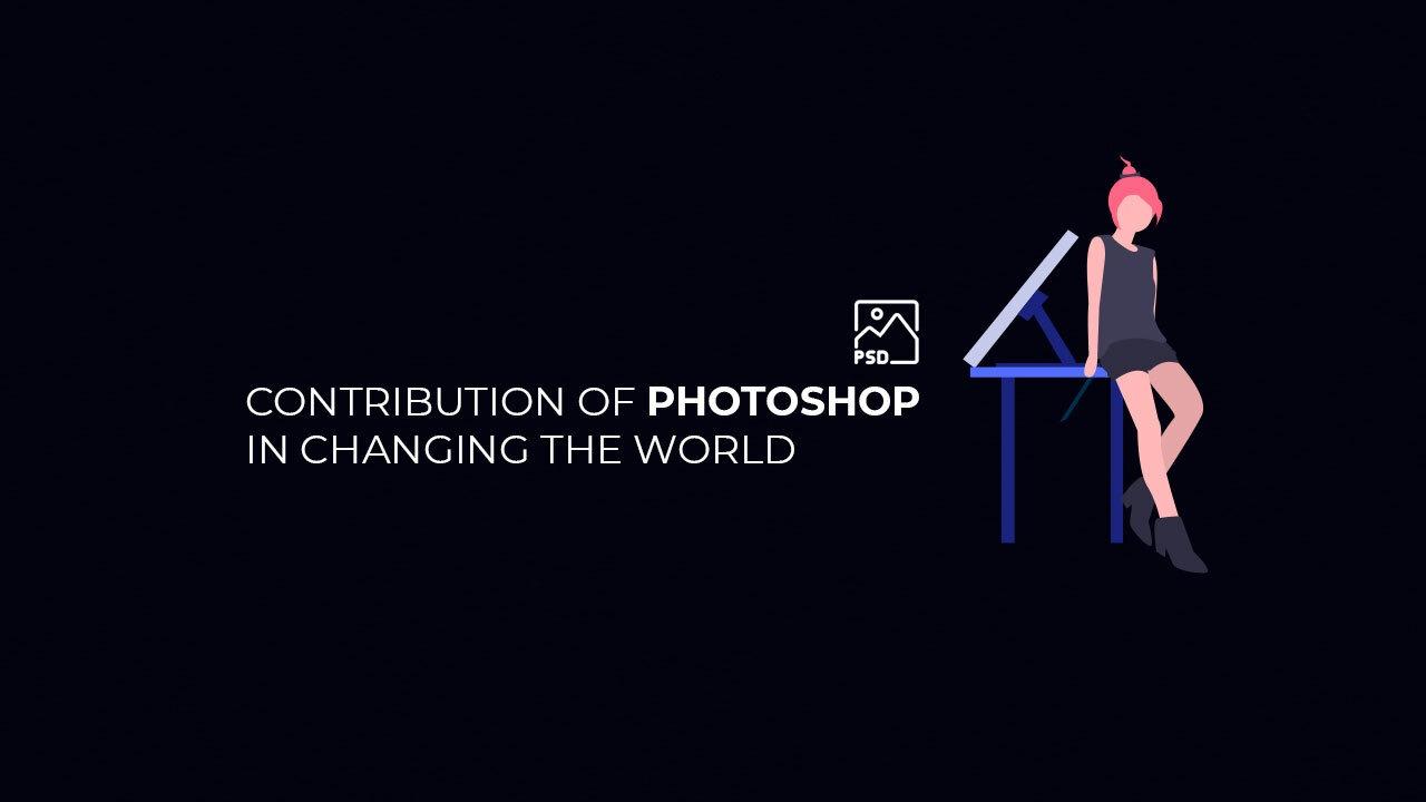 contribution of photoshop