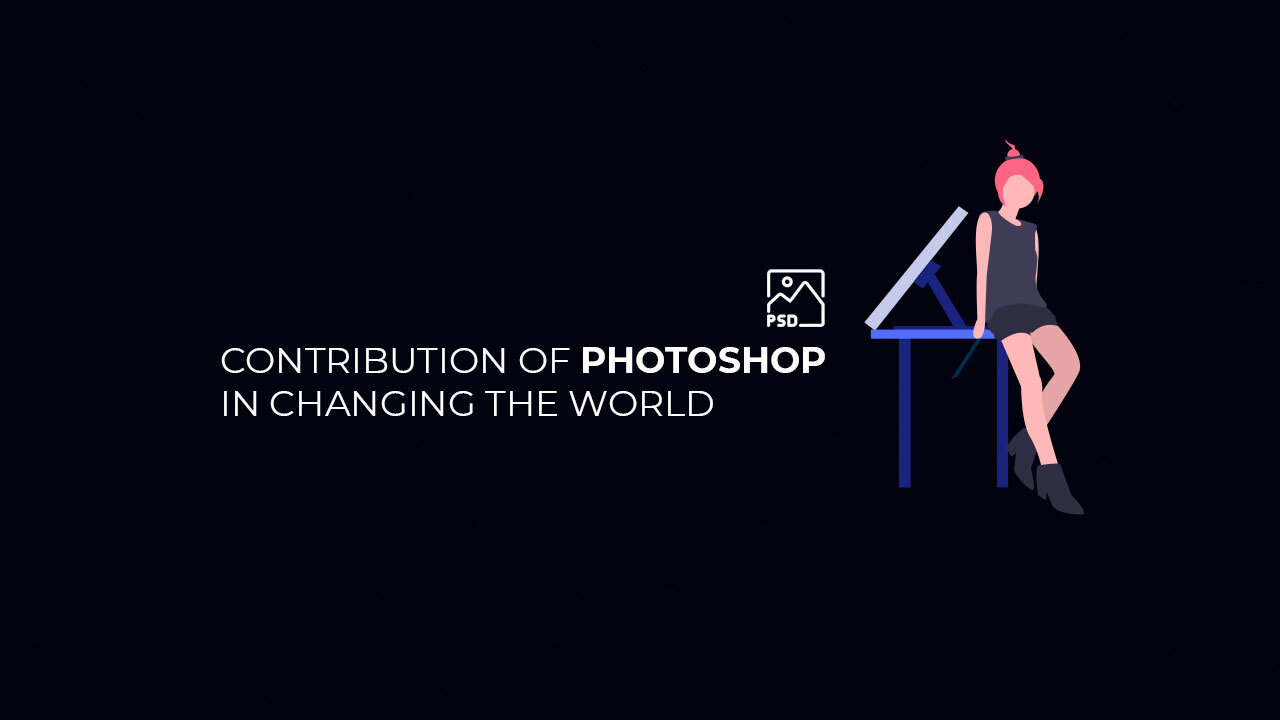 contribution of photoshop in changing the world_clipping world