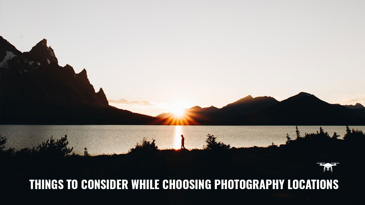 Things to consider for photography location