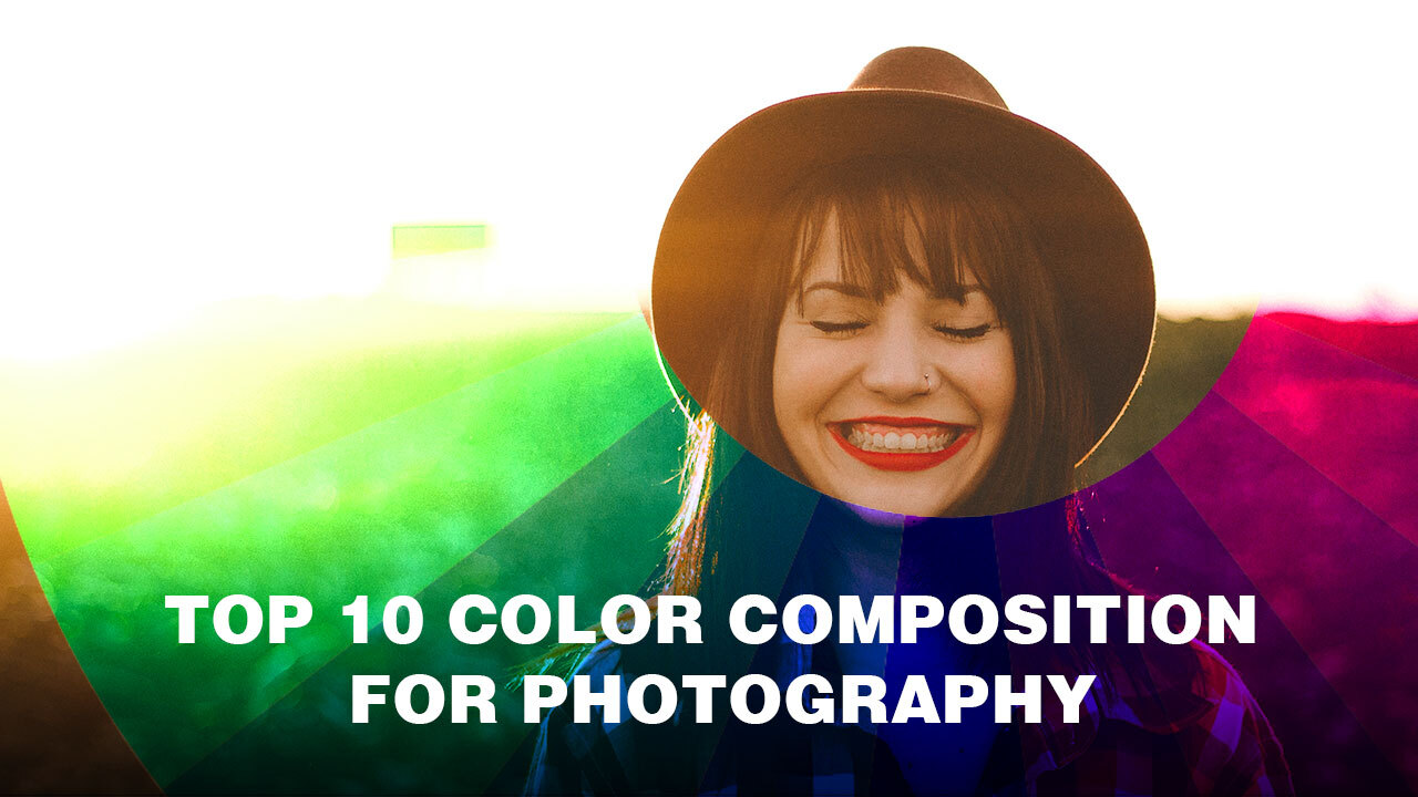 Top 10 Color Composition In Photography