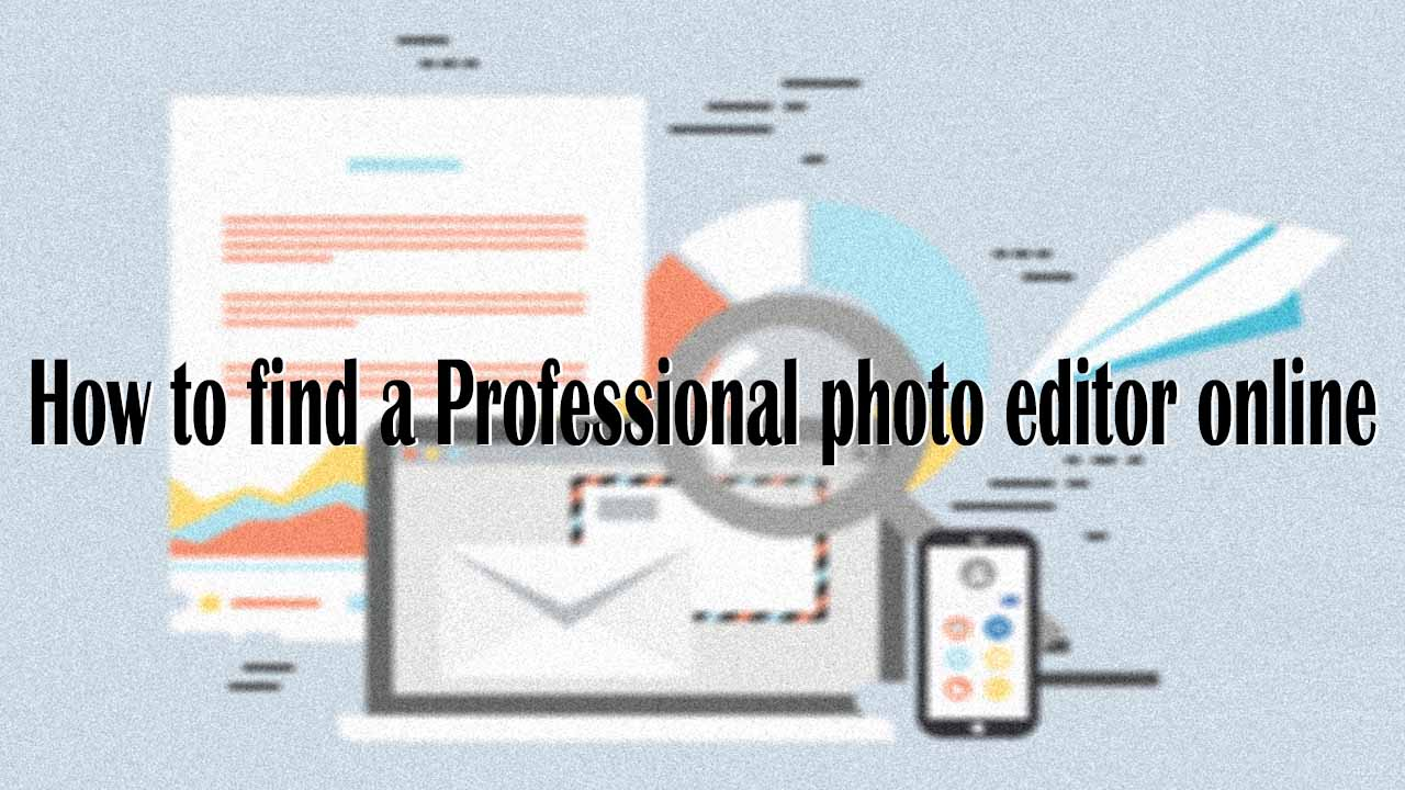 how to find a Professional photo editor online