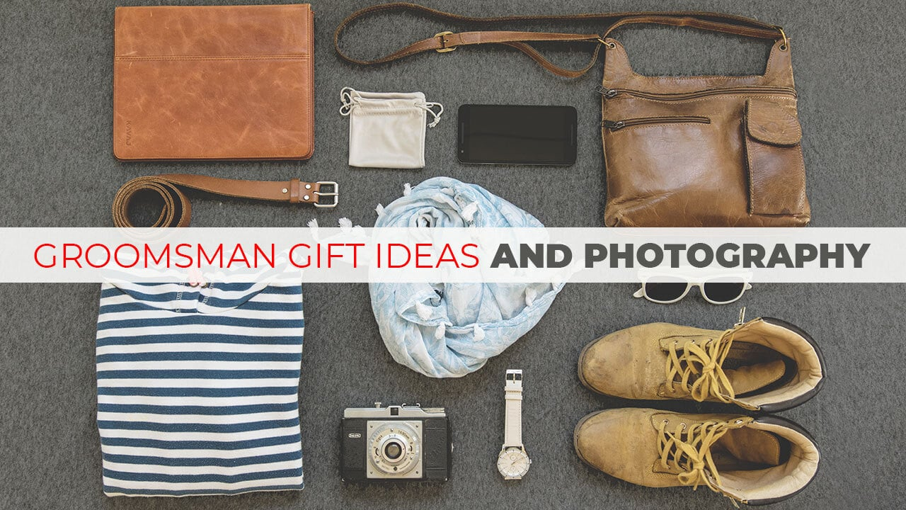 Best Groomsmen Gifts Ideas And Photography