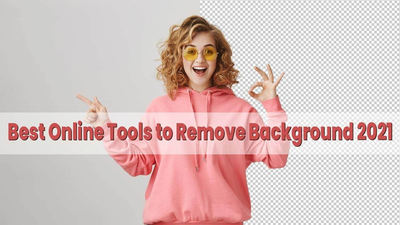 Best Online Tools to Remove Background