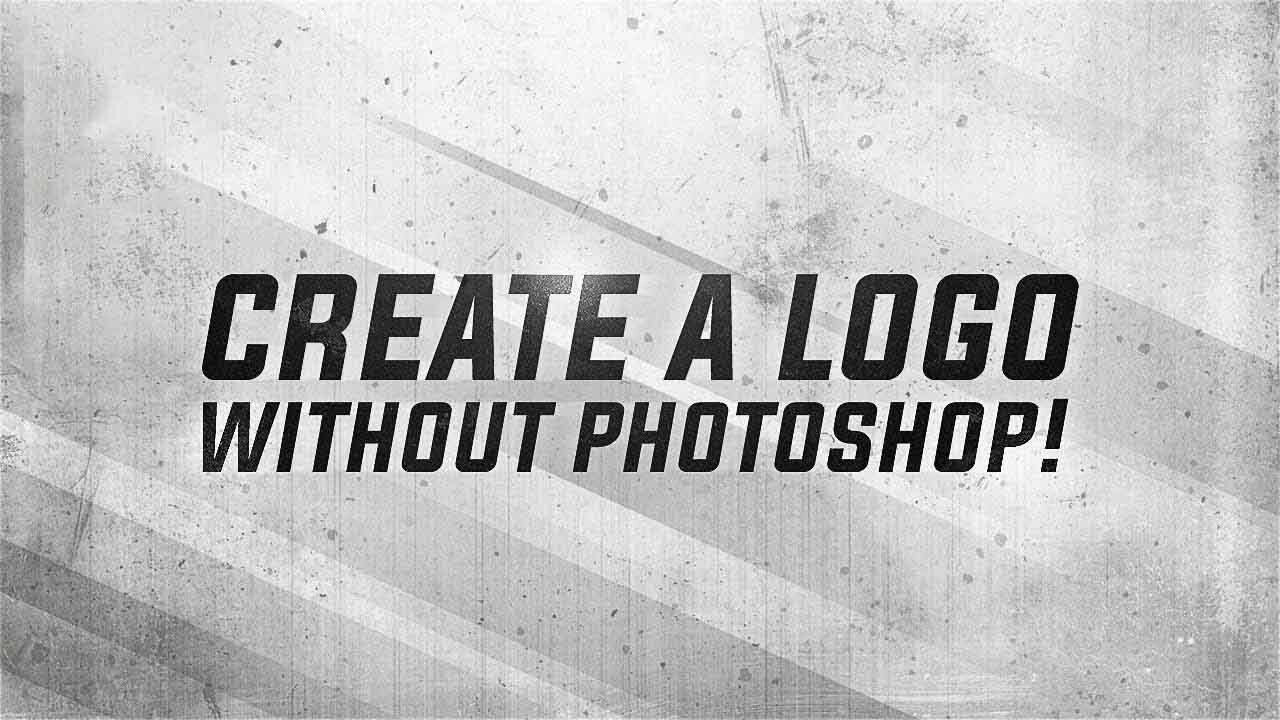 Create A Logo Without Photoshop