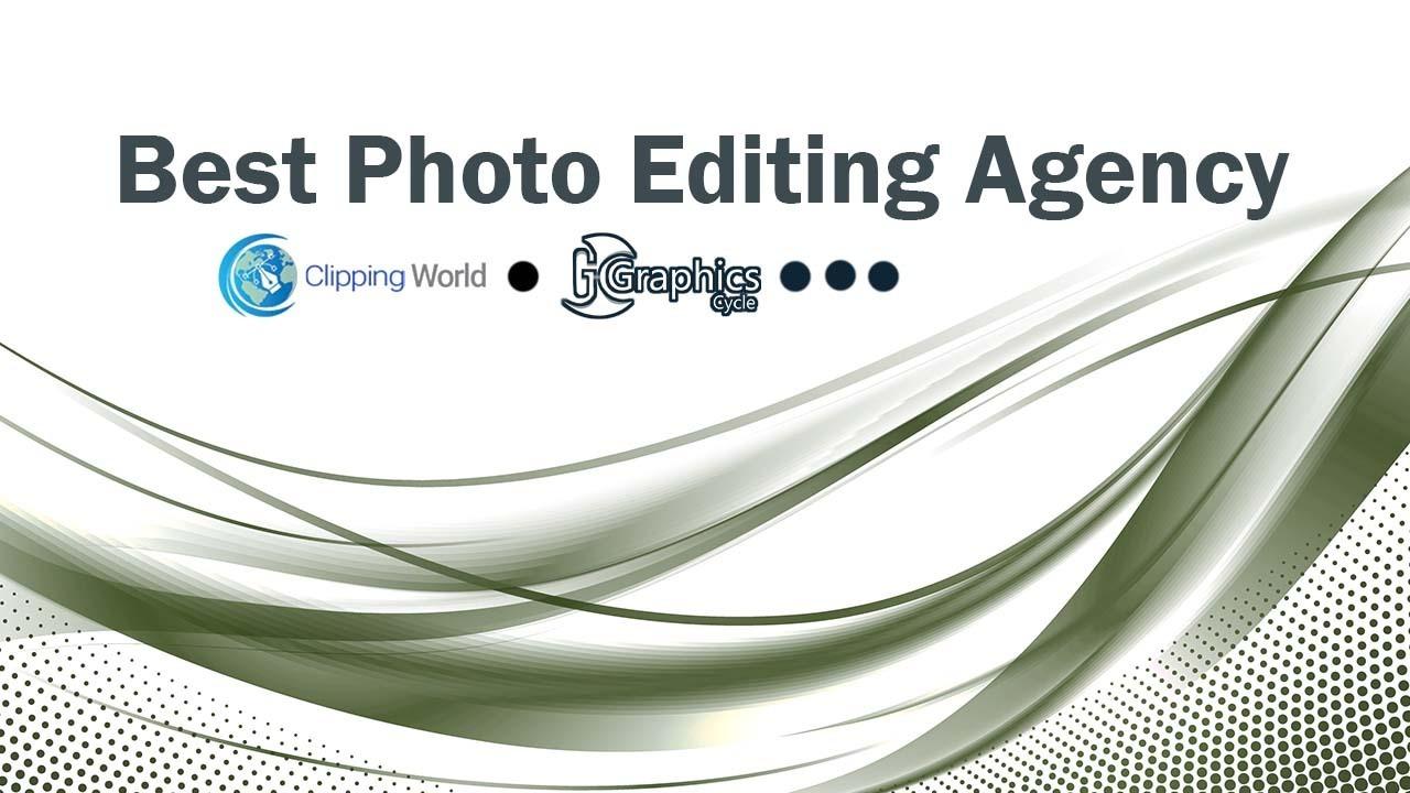 Best Photo Editing Agency
